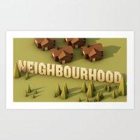 the neighbourhood Art Prints featuring NEIGHBOURHOOD by Nick Lemmens