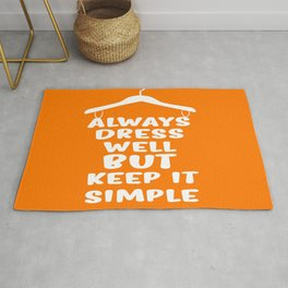 Always dress well but keep it simple Inspirational Quote Typography Design Rug