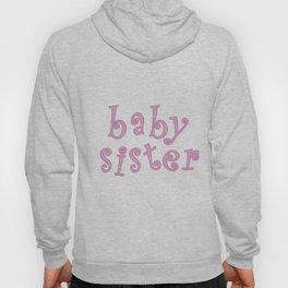 Gender Reveal - Baby Sister Hoody