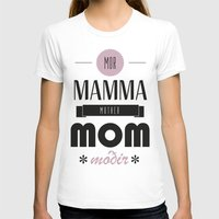 mom T-shirts featuring Mom by Lilian Lund Jensen