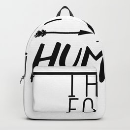 I Have Faith In Humans Backpack