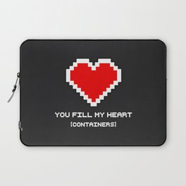 You Fill my Heart (Containers) Laptop Sleeve
