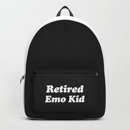 Retired Emo Kid Funny Quote Backpack