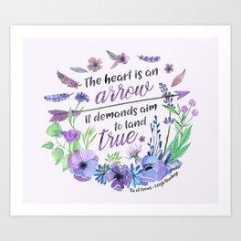 The heart is an arrow Art Print