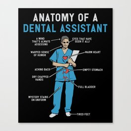 Funny Anatomy of a Dental Assistant Canvas Print