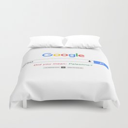 Did you mean Palestine? Duvet Cover