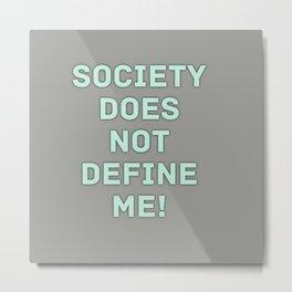 Social Nonconformity Metal Print