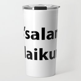 As'salamu Alaikum Travel Mug