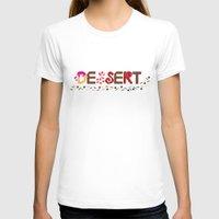 dessert T-shirts featuring Dessert by olive yuvencia