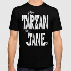 YOU TARZAN ME JANE. MEDIUM Black Mens Fitted Tee