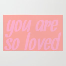 you are so loved Rug