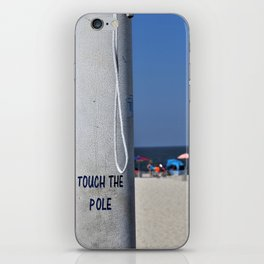 Touch  the Pole iPhone Skin
