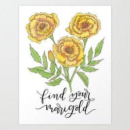 Find Your Marigold Art Print