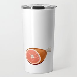 There's Something Magical about Ham Pork Lover T-Shirt Travel Mug