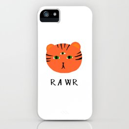 tiger says rawr! iPhone Case