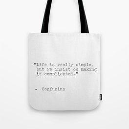 Confucius philosophy quote Tote Bag