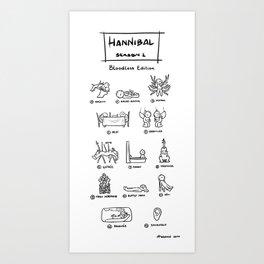 Hannibal - Season 1: Bloodless Edition! Art Print