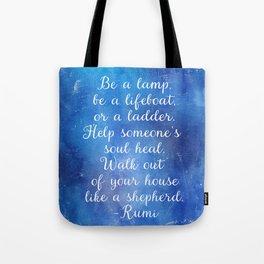 Rumi quote Tote Bag