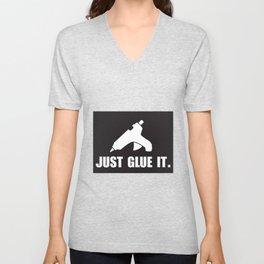 Just Glue It. Unisex V-Neck