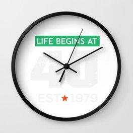Life begins at 40 , EST 1979 Wall Clock