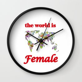 The world is female 3 Wall Clock