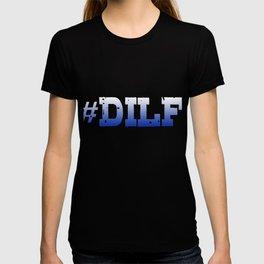 Hashtag Dilf T-shirt