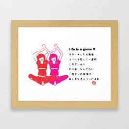 Life is a game!! Framed Art Print