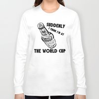 world cup Long Sleeve T-shirts featuring Suddenly, The World Cup by Bunhugger Design
