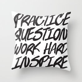 Practice, Question Throw Pillow