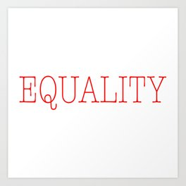 Equality | Feminist Art Print