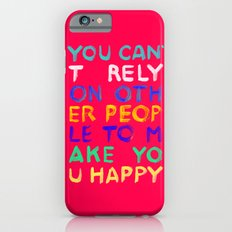 RELY / ABSOLUTELY HAPPY VERSION iPhone 6s Slim Case