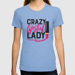 Crazy Lipstick Lady T-shirt