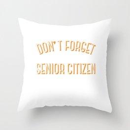 Senior Citizen T-Shirt Gift Discount Throw Pillow