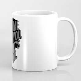 how it's done Coffee Mug