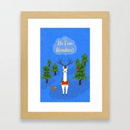Lla I'ma Reindeer Framed Art Print