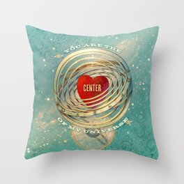 You are the Center of My Universe Throw Pillow