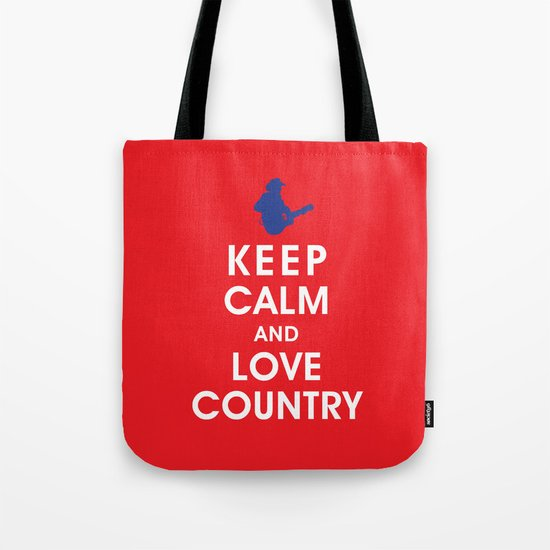 Keep Calm and Love Country Tote Bag