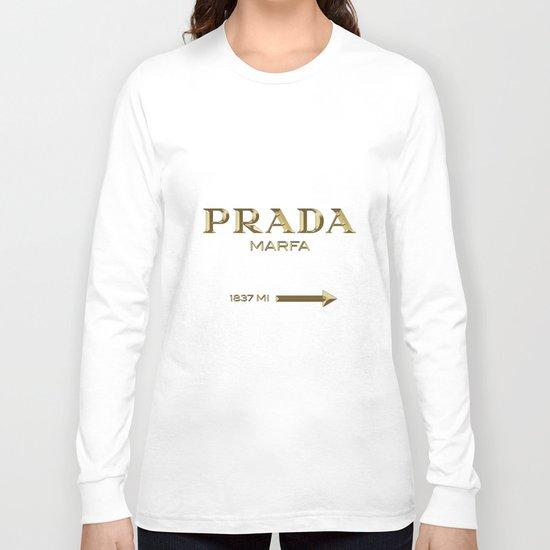 Golden PradaMarfa sign Long Sleeve T-shirt