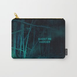 Ghost Me Harder Carry-All Pouch