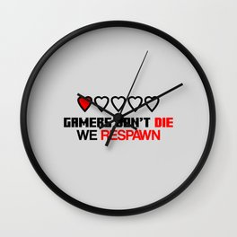Gamers Don't Die Wall Clock