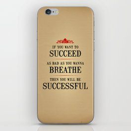 How bad do you want to be successful - Motivational poster iPhone Skin