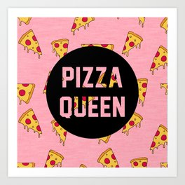 Pizza Queen - Pink Art Print
