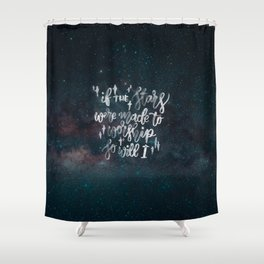 So Will I Shower Curtain