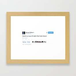 Here's a cup to calm the f... Framed Art Print