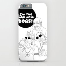 I'm The Man Now, Dogs! iPhone 6s Slim Case