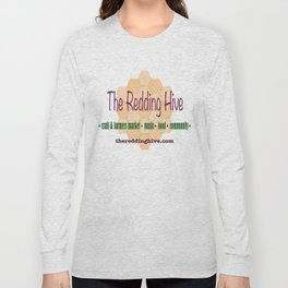 The Redding Hive Merchandise Long Sleeve T-shirt