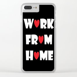 Work From Home (black) Clear iPhone Case
