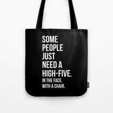 Need A High-Five Funny Quote Tote Bag