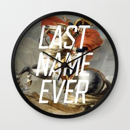 Last Name Ever Wall Clock
