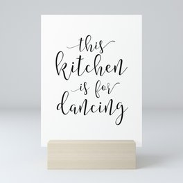 PRINTABLE Art, This Kitchen Is For Dancing, Funny Print,Gift For Husband, Kitchen Signs,Kitchen Deco Mini Art Print